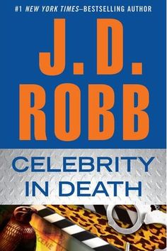Celebrity in Death by J.D. Robb #Books #Reviews