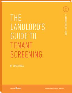 This step-by-step guide to tenant screening will teach you how to select the best applicant(s) for your property while saving time and money in the process.