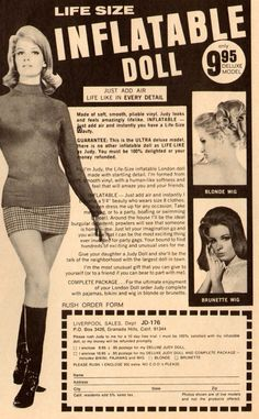 vintage life size inflatable doll ad -- somehow I suspect them of false advertising Funny Vintage Ads, Retro Vintage, Nostalgic Images, Old Advertisements, Retro Ads, Old Ads, Tv Commercials, The Funny, Vintage Posters
