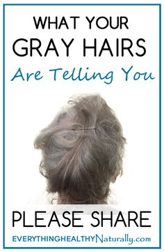 What Your Grey Hairs Are Telling You