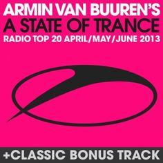 Pre-order: A State Of Trance Radio Top 20 - April / May / June 2013 April May, June, Armada Music, A State Of Trance, Armin Van Buuren, Album, Fresh, News, Top