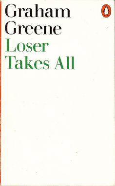 Loser Takes All Penguin) Modern Typeface, Graham Greene, Book Jacket, Book Cover Design, Penguins, Design Inspiration, Simple, Books, Jackets