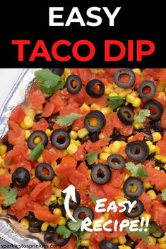 Easy taco dip is my go to quick and easy cold dip recipe! This taco dip can be made in literally 5 minutes! Tex-Mex dip loaded with cream cheese mixture, sweet corn, black beans, olives, Rotel, and topped with cilantro. Pin for Later! Cold Dip Recipes, Party Dip Recipes, Lunch Recipes, Meat Recipes, Mexican Food Recipes, Crockpot Recipes, Ethnic Recipes, Cooking Recipes, Bagel Dip