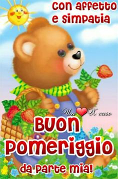 Buon Pomeriggio immagine 8 Good Afternoon, Good Morning Images, Winnie The Pooh, Pikachu, Disney Characters, Fictional Characters, Teddy Bear, Wallpaper, Animals