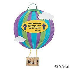 """Paper Plate Hot Air Balloon Craft Psalm 143:8b, """"Teach me the way I should go, for to you I lift my soul."""""""