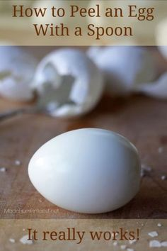 How To Peel An Egg With a Spoon - Easier, faster, less mess. Best way to peel an egg, EVER. http://www.madefrompinterest.net/2014/04/how-to-peel-egg-spoon/