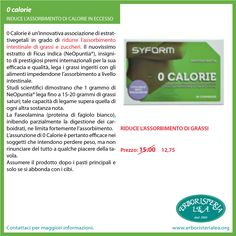 0 calorie Riduce l'assorbimento dei grassi