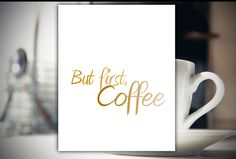 But first coffee sign Home decor instant download printable art (3.95 USD) by CamCreativeDesign
