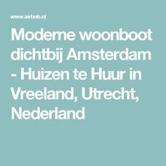 Moderne woonboot dichtbij Amsterdam - Huizen te Huur in Vreeland, Utrecht, Nederland
