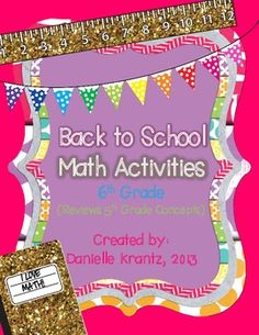 6th Grade Math Back to School Activities May be applicable for 7th