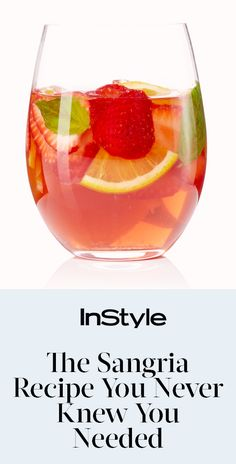 The Strawberry-Basil Sangria Recipe You Never Knew You Needed | from InStyle.com