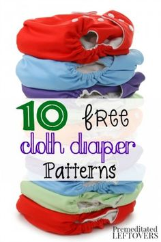 10 Free Cloth Diaper Patterns to help you save money on cloth diapers.