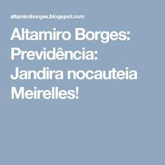 Altamiro Borges: Previdência: Jandira nocauteia Meirelles!