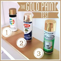 The Gold Spray Paint Test | Valspar gold metallic spray paint works well too!