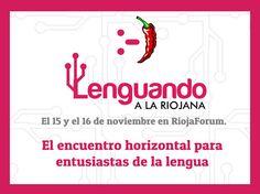 """#Logroño y #SanMillán acogerán este próximo fin de semana el encuentro """"#LenguandoALaRiojana"""" ..por y para entusiastas de la lengua #LaRioja"""