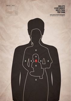 Bullets leave bigger holes than you think   60 Powerful Social Issue Ads That'll Make You Stop And Think