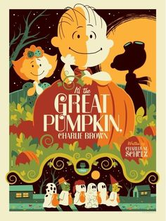 """It's The Great Pumpkin, Charlie Brown"" Poster by Tom Whalen"