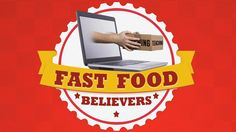 Fast Food Believers