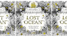 Need A Brain Break Try Coloring Book LOST OCEAN By Johanna Basford From The Creator Of Worldwide Bestsellers Secret Garden And Enchanted Forest