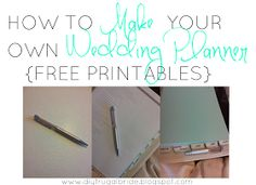Sleepless in DIY Bride Country : CELEBRATING:How to Make your Own Wedding Planner {Free Printables}-TAKE 2