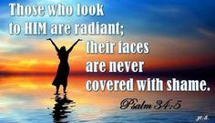 psalm 34:5 pictures - Google Search