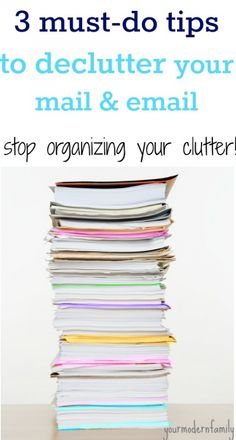 declutter my mail - 3 tips to STOP the clutter!