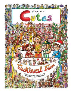 "Almost done with our second book, ""Find the Cutes - Festival Fun"" We will send it to the printing company soon. It will be available for sale in a few months, both hardcover and softcover.  www.findthecutes.com  #Cutechildrensbooks #Cutekidsbooks #Childrensbooks #Lookandfind #Seekandfind #Searchandfindbooks #Searchbooks #Familybooks #Kidsbooks #Aboutholidays #Holidaykidsbooks #Festivalfun #Findcutekids"