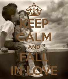 KEEP CALM AND FALL IN LOVE. Another original poster design created with the Keep Calm-o-matic. Buy this design or create your own original Keep Calm design now. Keep Calm Carry On, Stay Calm, Keep Calm And Love, My Love, Keep Calm Posters, Keep Calm Quotes, Love Quotes, Inspirational Quotes, Peace Quotes