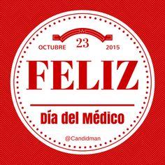 Feliz Día del Médico. @Candidman #Frases Candidman Médico @candidman