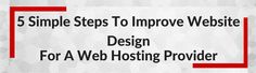 5 Simple steps to improve website design for a web hosting provider https://www.themechilly.com/blog/top-4-reasons-to-use-softlayer-add-on-for-managing-dedicated-servers-from-whmcs/