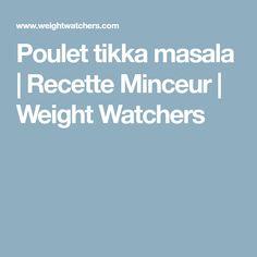 Poulet tikka masala   Recette Minceur   Weight Watchers