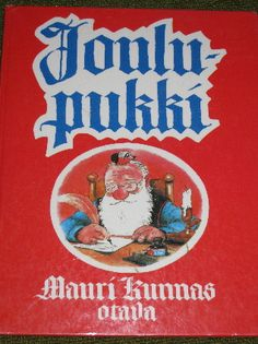"SANTA~book ""Santa Claus : a Book about the doings of Santa Claus and His Brownies at Mount Korvatunturi by Mauri, with Tarja Kunnas Kunnas"""
