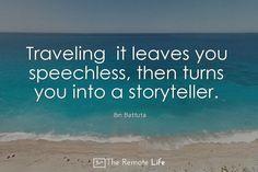 travel quote ibn batuta traveller storyteller remote life