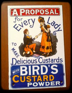 some old enamel signs: Advertising Signs, Vintage Advertisements, Vintage Ads, Vintage Posters, Vintage Items, Bird's Custard, Custard Powder, Modern Typography, Vintage Typography