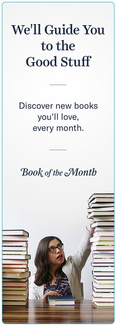 Who has time to sift through hundreds of new books every month? (We do, actually, because it's our job.) Let us do the hard work for you and narrow it down to those precious few books you'll be most excited to read. Give us a try for just $10.