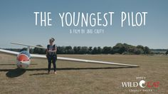 The Youngest Pilot - Cinematic Documentary project video thumbnail