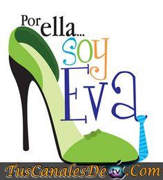 Ver Telenovela Por Ella Soy Eva Capitulo 133 Miercoles 22 De Agosto Del 2012
