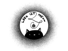 LOOK AT MEow - Tshirt illustration
