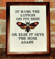 Cross Stitch ...creepy yet i like it lol can't help but LOVE silence of the lambs