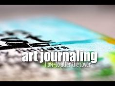 'how to embellish your dylusions art journal covers...!' (via creationsceecee on YouTube)