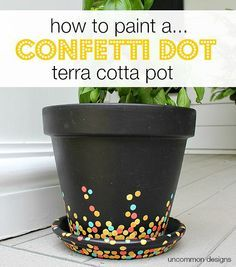 to paint a confetti dot pot via Uncommon Designs. A perfect craft project to do with the kids for a fun outdoor diy.How to paint a confetti dot pot via Uncommon Designs. A perfect craft project to do with the kids for a fun outdoor diy. Flower Pot Art, Flower Pot Crafts, Clay Pot Crafts, Flower Pot Design, Diy Crafts, Creative Crafts, Decor Crafts, Painted Plant Pots, Painted Flower Pots
