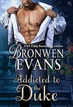 Tome Tender: Addicted to the Duke (Imperfect Lords #1) by Bronwen Evans