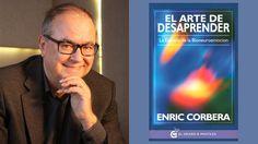 El arte de desaprender - Enric Corbera