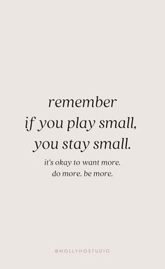 inspirational quotes motivational quotes motivation personal growth and development quotes to live by mindset molly ho studio Motivacional Quotes, Words Quotes, Wise Words, Best Quotes, Goals Quotes Motivational, Hustle Quotes, Inspirational Success Quotes, Inspiring Quotes For Women, Little Women Quotes