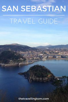 I Nearly Didn T Bother Travelling To San Sebastian When Visited The Basque Country