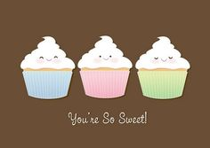 for my cuppycake ;)