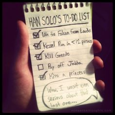 Han Solo To Do List