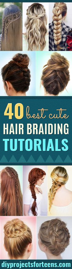 Best Hair Braiding Tutorials  - Easy Step by Step Tutorials for Braids - How To Braid Fishtail, French Braids, Flower Crown, Side Braids, Cornrows, Updos - Cool Braided Hairstyles for Girls, Teens and Women - School, Day and Evening, Boho, Casual and Formal Looks http://diyprojectsforteens.com/hair-braiding-tutorials