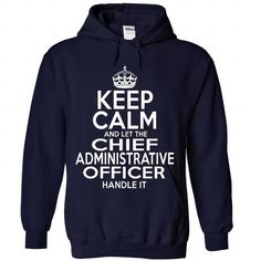 Chief Administrative Officer T-Shirts, Hoodies (35.99$ ==► Order Here!)