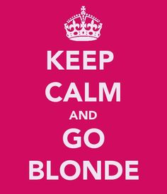 Go blonder to the blondest! :-)